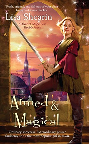 Armed and Magical (Raine Benares) By Lisa Shearin