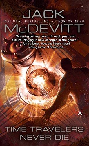 Time Travelers Never Die By Jack McDevitt (Northeastern University)