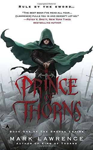 Prince of Thorns By Dr Mark Lawrence