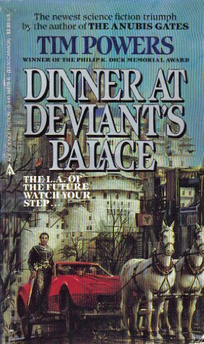 Dinner/Deviants By Tim Powers