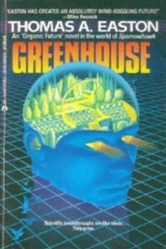 Greenhouse By Thomas A Easton