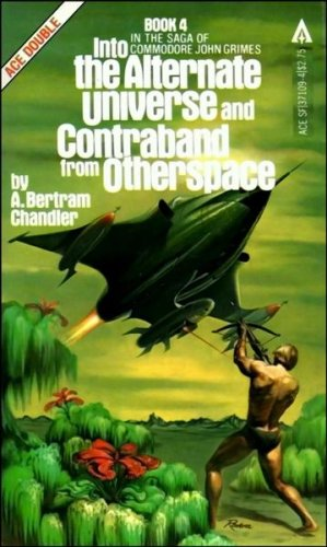 Into Alternate Universe Dual By A Bertram Chandler