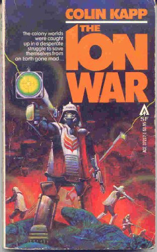 The Ion War By Colin Kapp