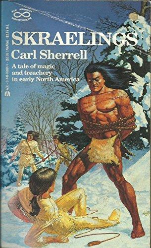Skraelings By Carl Sherrell
