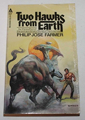 Two Hawks from Earth By Philip Jose Farmer