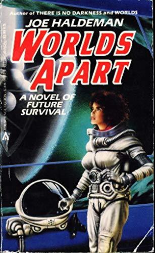 Worlds Apart By Joe Haldeman