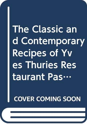 Restaurant Pastries and Desserts By Y. Thuries