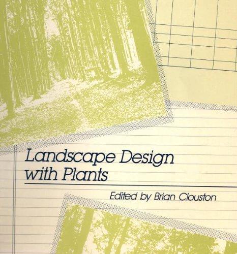Landscape Design with Plants By Brian Clouston