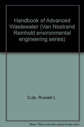 Handbook of Advanced Wastewater By Russell L. Culp