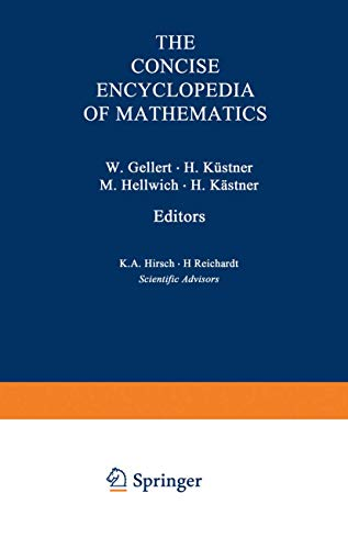 The VNR Concise Encyclopedia of Mathematics by Edited by W. Gellert
