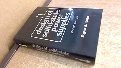 Design of Solid State Power Supplies By Eugene R. Hnatek