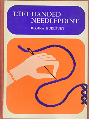 Left-handed Needlepoint by Hurlburt, Regina 0442235976 The Cheap Fast Free Post