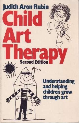 Child Art Therapy By Judith Aaron Rubin