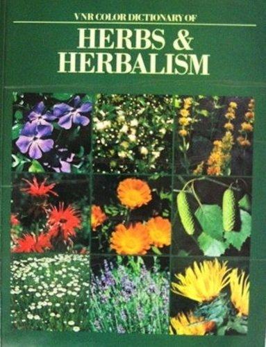 VNR Color Dictionary of Herbs & Herbalism