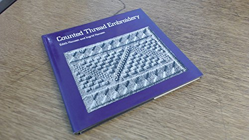 Counted Thread Embroidery By Edith Hansen
