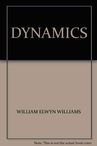 Dynamics By William Elwyn Williams