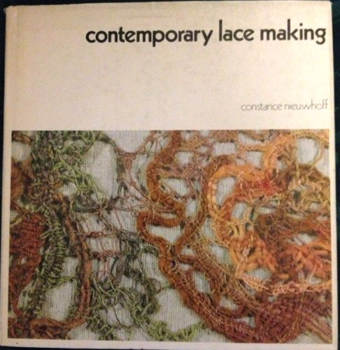 Contemporary Lace-making By Constance Nieuwhoff