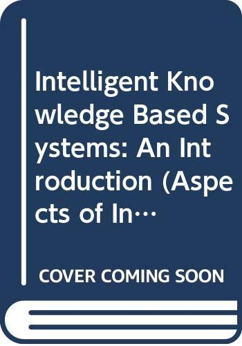 Intelligent Knowledge Based Systems By W.J. Black