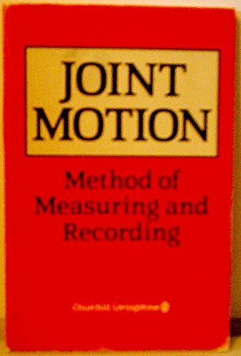 Joint Motion, Method of Measuring and Recording by Unknown Author