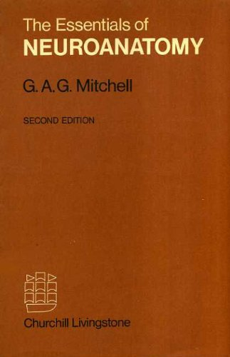 Essentials of Neuroanatomy By G.A.G. Mitchell