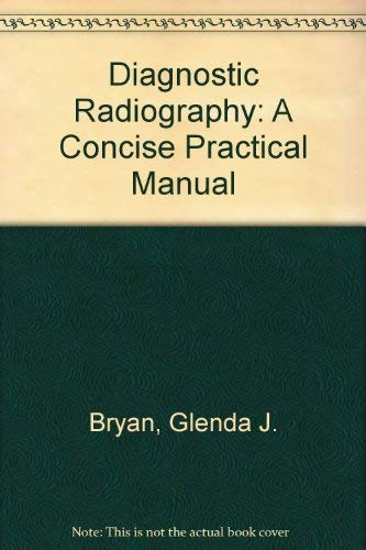Diagnostic Radiography By Glenda J. Bryan