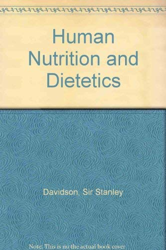 Human Nutrition and Dietetics By Sir Stanley Davidson