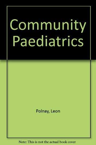 Community Paediatrics By Leon Polnay