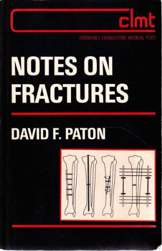 Notes on Fractures By David F. Paton