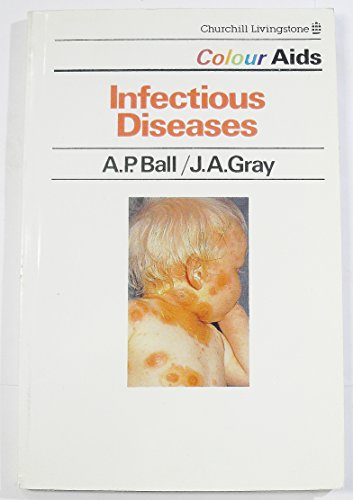 Infectious Diseases By A. P. Ball