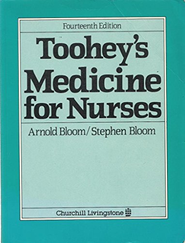 Medicine for Nurses By Monty Toohey