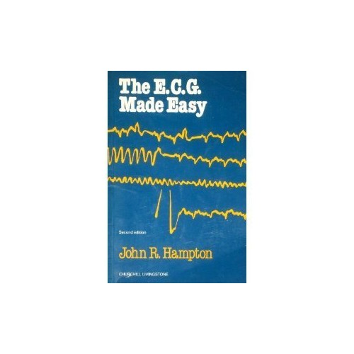 The ECG Made Easy By John R. Hampton