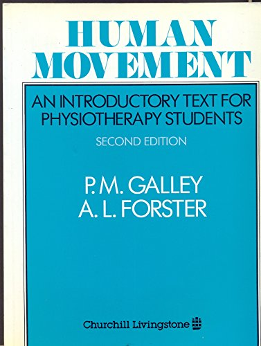 Human Movement By P.M. Galley