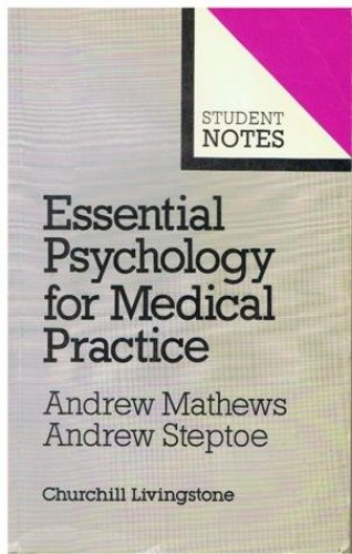 Essential Psychology for Medical Practice By A. Mathews