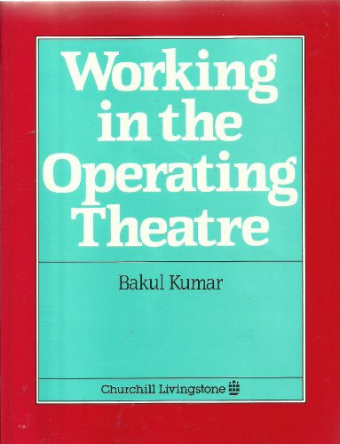 Working in the Operating Theatre by Bakul Kumar