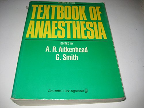 Textbook of Anaesthesia By G. Smith