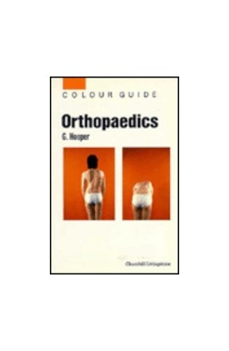 Orthopaedics (Colour Guides) By Geoffrey Hooper