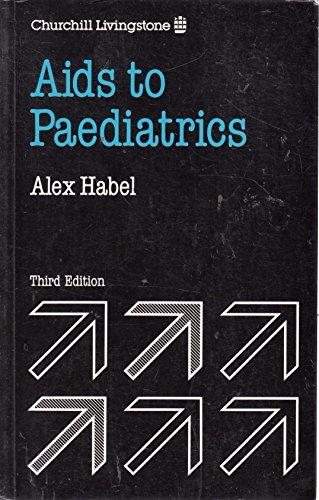 Aids to Paediatrics By Alex Habel