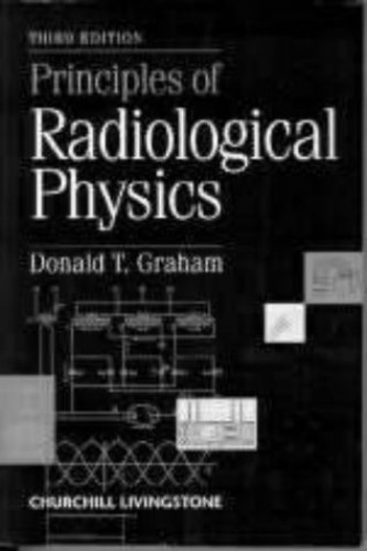 Principles of Radiological Physics By R. Wilks