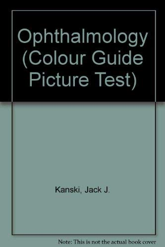 Ophthalmology (Colour Guide Picture Test S.) By Jack J. Kanski