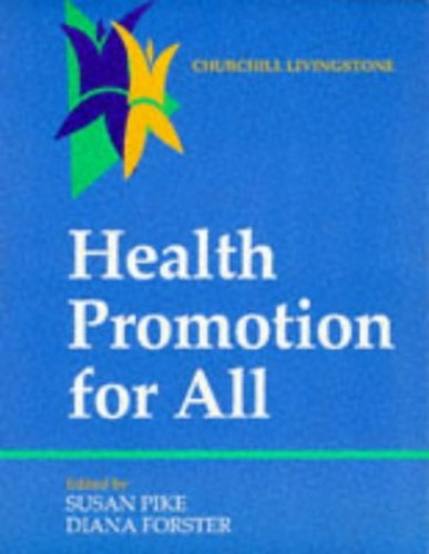 Health Promotion for All By Susan Pike
