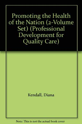 Promoting the Health of the Nation By Sally Kendall