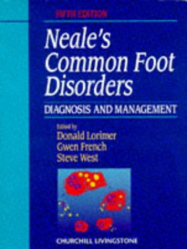 Common Foot Disorders: Diagnosis and Management by Donald Neale