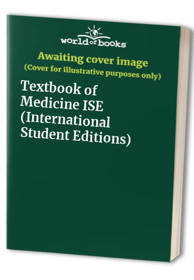 Textbook of Medicine ISE (International Student Editions)