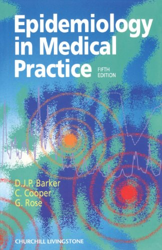 Epidemiology in Medical Practice By D. J. P. Barker