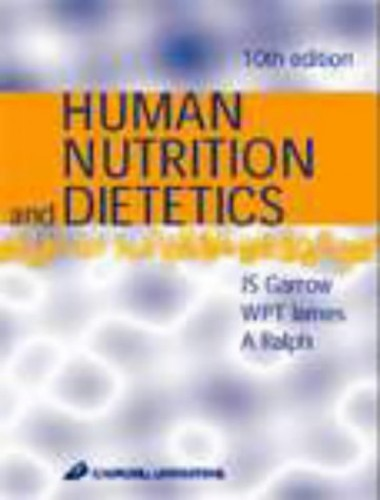 Human Nutrition and Dietetics By J.S. Garrow