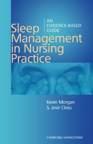 Sleep Management in Nursing Practice By Kevin Morgan