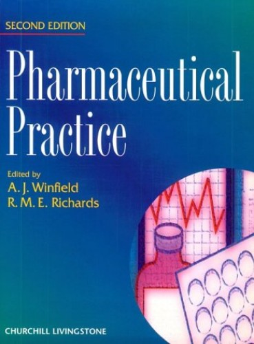 Pharmaceutical Practice By R.M.E. Richards, OBE