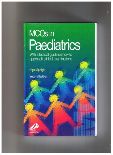 Multiple Choice Questions in Paediatrics By A.N.P. Speight