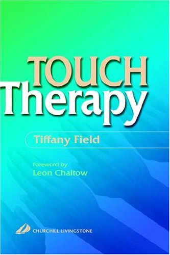 Touch Therapy, 1e By Tiffany Field
