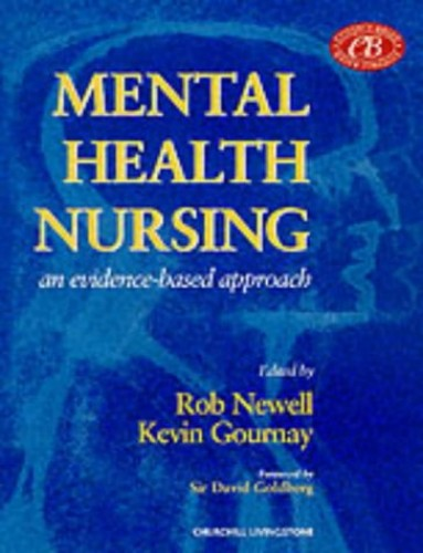 Mental Health Nursing: An Evidence Based Approach By Robert Newell